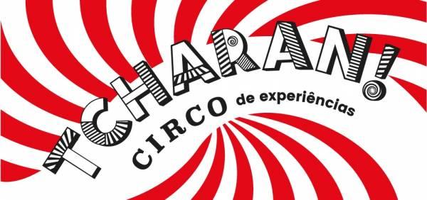 inauguracao-tcharan--circo-de-experiencias