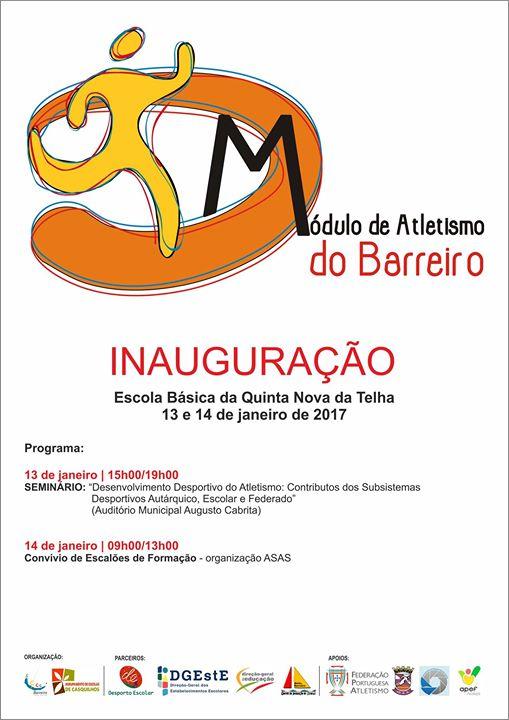 Inauguração do Módulo de Atletismo do Barreiro