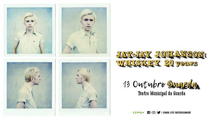 Jay-Jay Johanson na Guarda