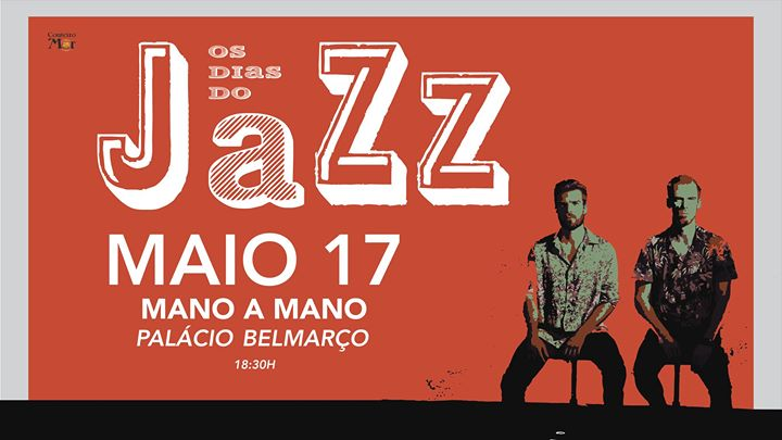 Mano a Mano Os Dias do JAZZ